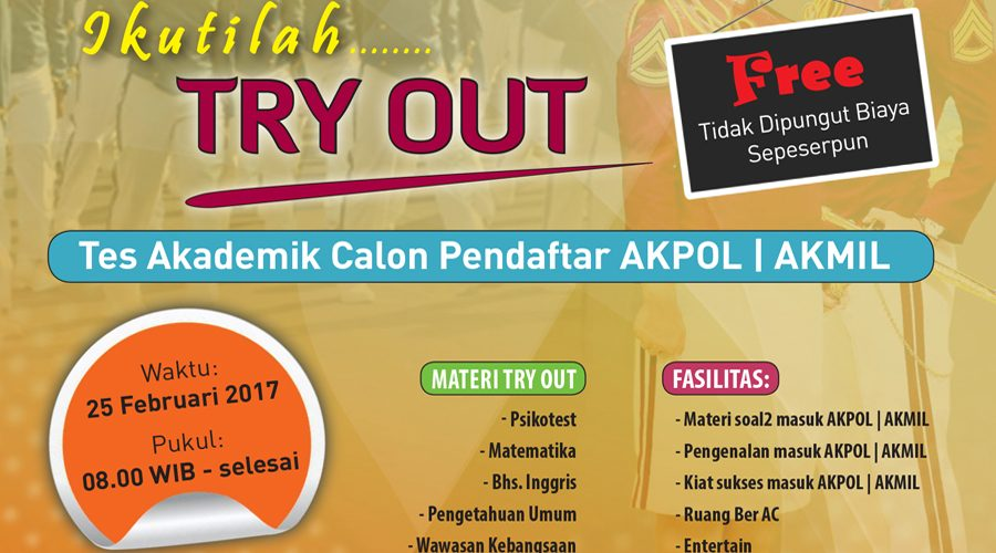 FREE; Try Out Seleksi Masuk TNI Polri dan Akmil Akpol