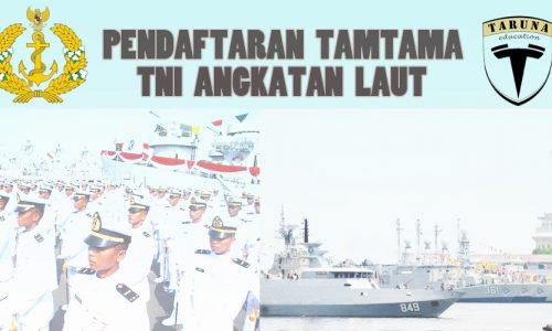 Syarat Pendaftaran Tamtama TNI AL dan Tata Cara Pendaftaran