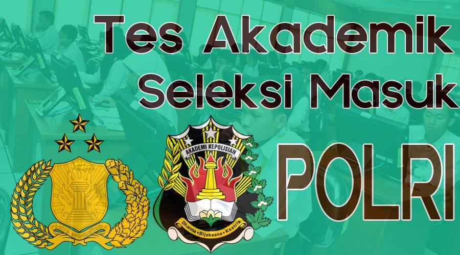 Tes Akademik Polri (TPA); Penjelasan dan Contoh Soal