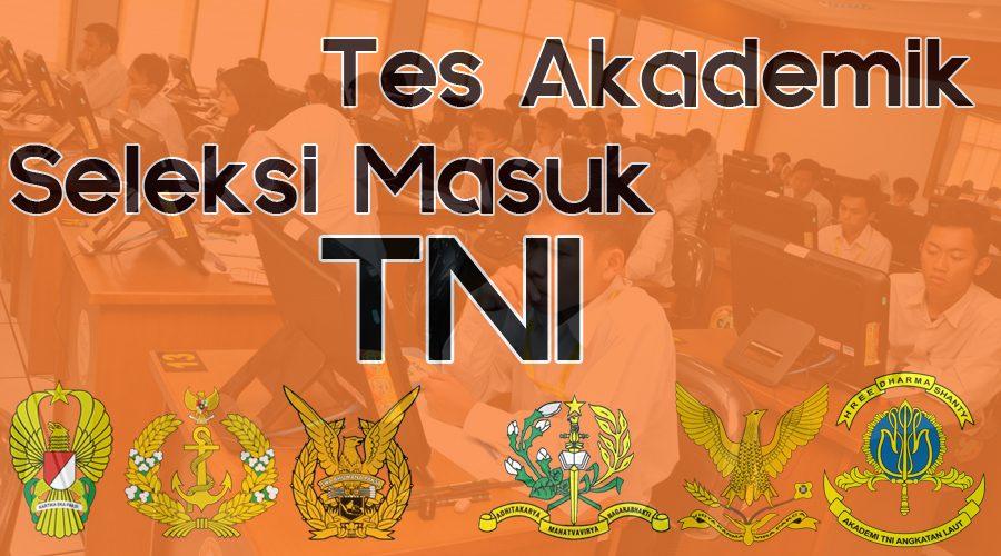 Tes Akademik TNI (TPA); Contoh Soal dan Penjelasan