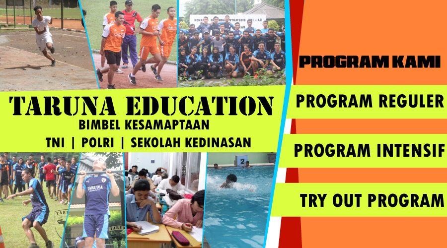 Program Taruna Education Bimbel TNI Polri Sekolah Kedinasan
