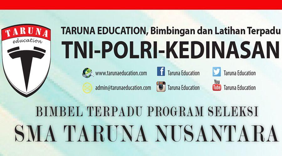 Bimbel Terpadu Program Seleksi SMA Taruna Nusantara